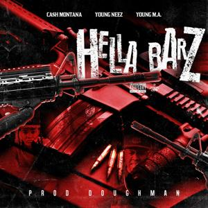 Hella Barz (feat. Young Neez & Young M.A.)