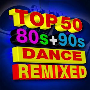 Top 50 80s + 90s Dance Hits! Remixed Playlist
