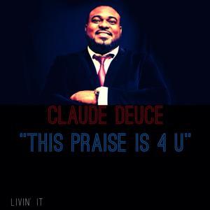 This Praise Is 4 U