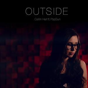 Outside (feat. PopGun)