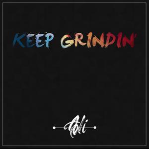 Keep Grindin'