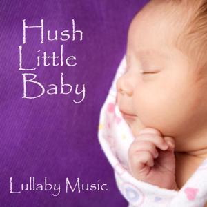 Hush Little Baby - Lullaby Music