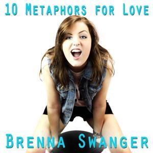 10 Metaphors for Love