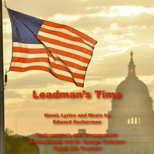 Leadman's Time: Soundtrack to the Novel