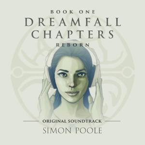 Dreamfall Chapters Reborn (Original Soundtrack)
