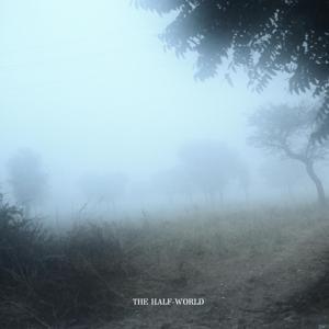 The Half-World
