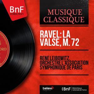 Ravel: La valse, M. 72 (Mono Version)