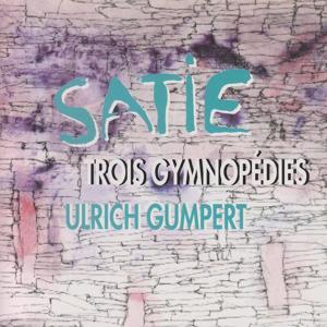 Satie: Trois Gymnopédies