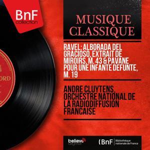 Ravel: Alborada del Gracioso, extrait de Miroirs, M. 43 & Pavane pour une infante défunte, M. 19 (Mono Version)