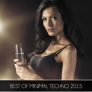 Best Of Minimal Techno 2015