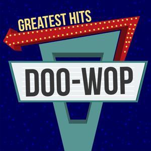 Doo-Wop Greatest Hits