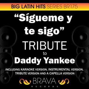 Sigueme y te sigo - Tribute to Daddy Yankee - EP