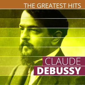 The Greatest Hits: Claude Debussy