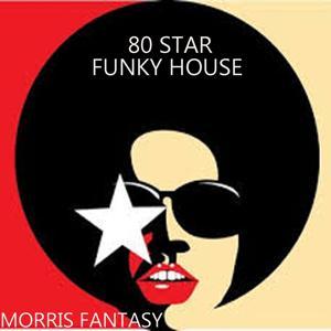 80 Star Funky House