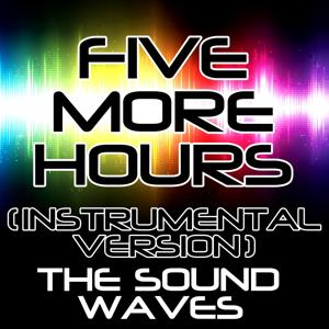 Five More Hours (Instrumental Version)