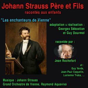 Johann Strauss père et fils (Racontée aux enfants)