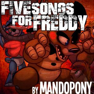 Five Songs for Freddy