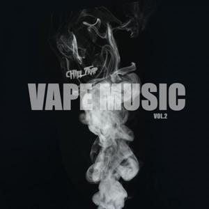 Vape Music - Chill Trap Music 2015, Vol. 2