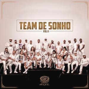 Team de Sonho, Vol. II