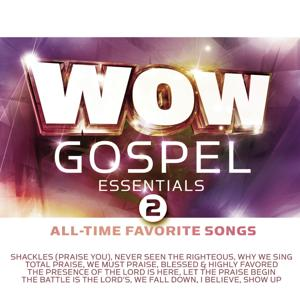 WOW Gospel Essentials 2 All-Time Favorite Songs