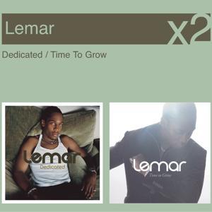 Dedicated / Time To Grow