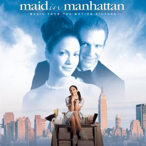 Maid In Manhattan - Music from the Motion Picture
