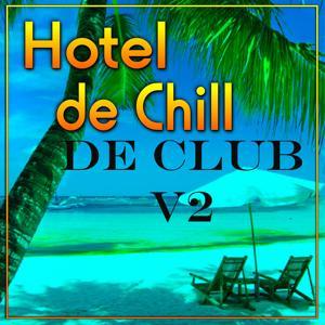 Hotel De Chill De Club Workout V2