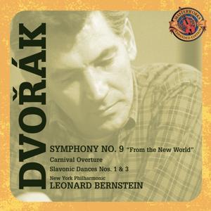 Dvorák: Symphony No. 9; Carnival Overture; Slavonic Dances [Expanded Edition]