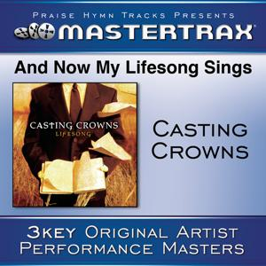 And Now My Lifesong Sings [Performance Tracks]