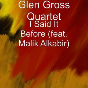 I Said It Before (feat. Malik Alkabir)