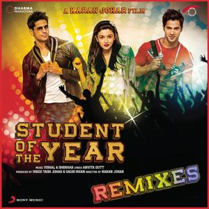 Student of the Year Remixes