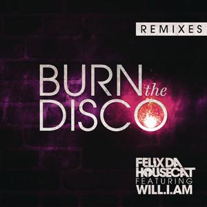 Burn The Disco (Remixes)