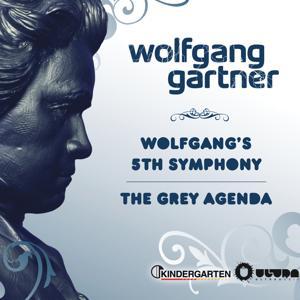 Wolfgangs 5th Symphony / The Grey Agenda