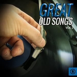 Great Old Songs, Vol. 2