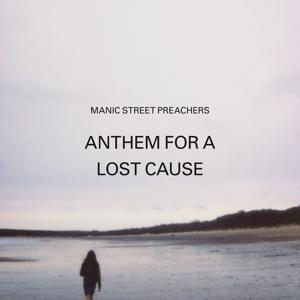 Anthem for a Lost Cause