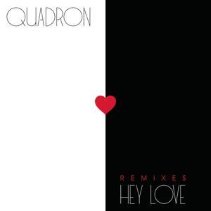 Hey Love (Remixes)