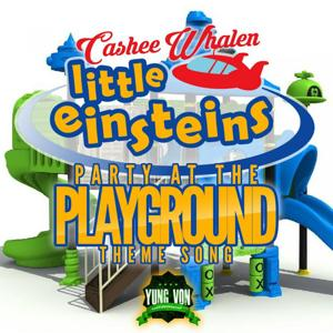 Little Einsteins (Party at the Playground Theme Song)