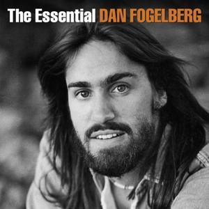 The Essential Dan Fogelberg