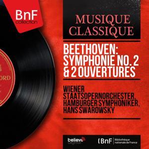 Beethoven: Symphonie No. 2 & 2 Ouvertures (Mono Version)