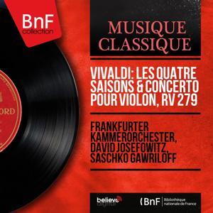 Vivaldi: Les quatre saisons & Concerto pour violon, RV 279 (Mono Version)