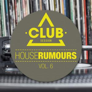 House Rumours, Vol. 6
