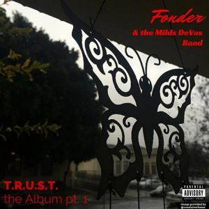 T.R.U.S.T. The Album, Pt. 1