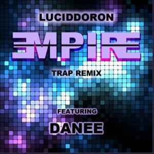 Empire (Trap Remix)
