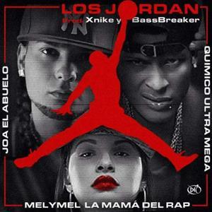 Los Jordan (feat. Quimico Ultramega & Melymel La Mama Del Rap)