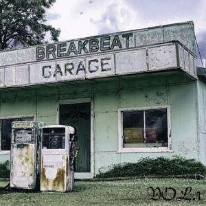 Breakbeat Garage, Vol. 1