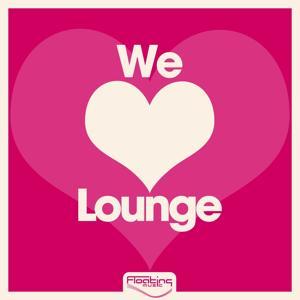 We Love Lounge