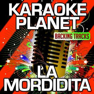 La Mordidita (Karaoke Version) (Originally Performed By Ricky Martin & Yotuel)