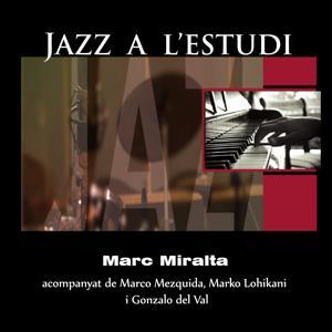 Jazz a l'Estudi: Marc Miralta