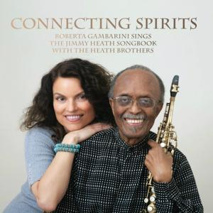 Connecting Spirits (The Jimmy Heath Songbook)