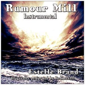 Rumour Mill Instrumental (Originally Performed By Rudimental)